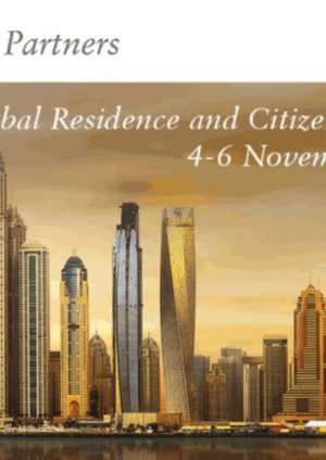 12th Global Residence and Citizenship Conference Dubai